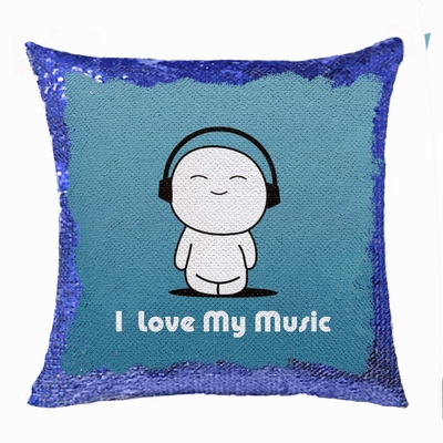 Wholesale Fashion Picture Gift I Love My Music Sequin Pillow