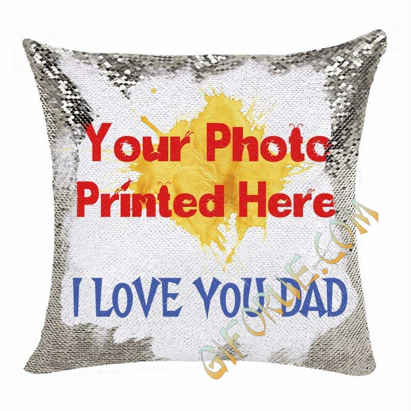 Custom Sequin Magic Cushion Cover Photo Gift For Dad - Click Image to Close